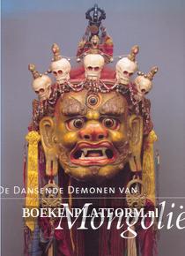 De Dansende Demonen van Mongolië