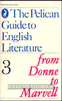The Pelican Guide to English Literature 3