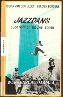 Jazzdans oude vormen nieuwe stijlen