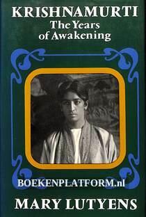 Krishnamurti, the Years of Awakening