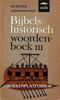 Bijbels historisch woordenboek III