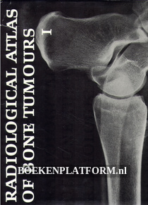 Radiological Atlas of Bone Tumours I