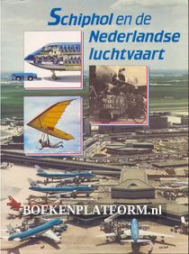 Schiphol en de Nederlandse luchtvaart