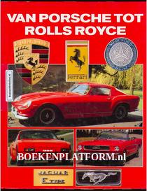 Van Porsche tot Rolls Royce
