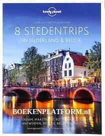 8 Stedentrips in Nederland & België