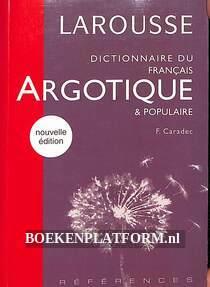 Dictionnaire du francais argotique & populaire