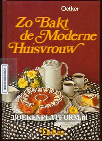 Zo Bakt de Moderne Huisvrouw
