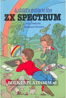 A child's guide to the ZX Spectrum