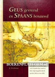 Geus gevreesd en Spaans benauwd