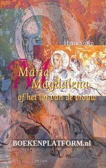Maria Magdalena of het lot van de vrouw