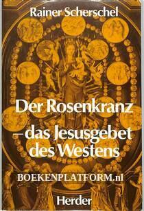 Der Rosenkranz, das Jesusgebet des Westens