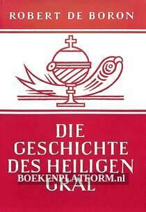 Die Geschichte des Heiligen Gral