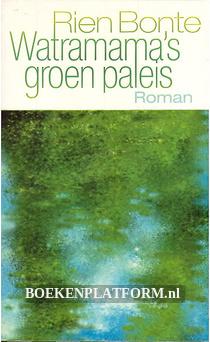 Watramama's groen paleis