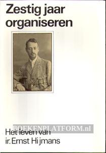 Zestig jaar organiseren