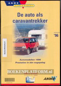 De auto als caravaantrekker