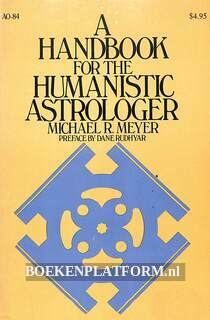A Handbook for the Humanistic Astrologer