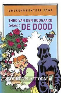 2003 Theo van den Boogaard tekent De dood