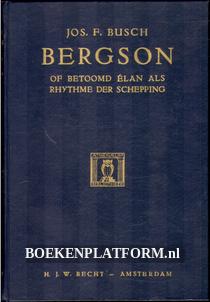 Bergson of betoond elan als rhythme der schepping