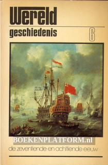 De Zeventiende en Achttiende eeuw