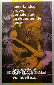 Nederlandse gruwelverhalen uit de negentiende eeuw