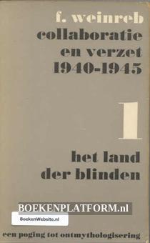 Collaboratie en verzet 1940-1945 Het land der blinden