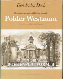 Ontstaan en ontwikkeling van de Polder Westzaan
