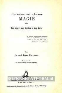 Die weisse und schwarze Magie