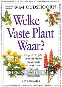 Welke vaste plant waar?
