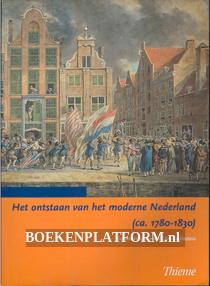 Het ontstaan van het moderne Nederland ca