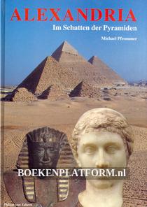 Alexandria, Im Schatten der Pyramiden