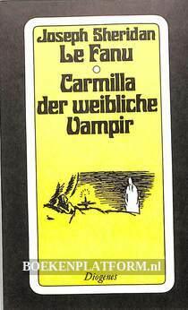 Carmilla der weibliche Vampir