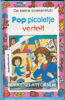 Pop Picoletje vertelt