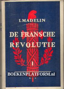 De Fransche revolutie I