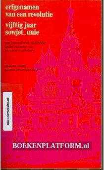 Erfgenamen van een revolutie Vijftig jaar Sowjet-Unie