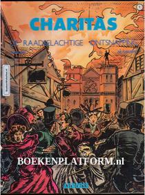 Charitas, De Raadselachtige Ontsnapping