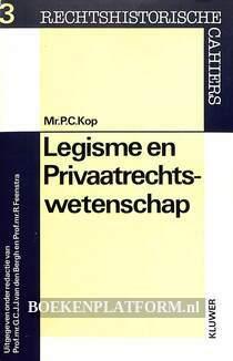 Legisme en Privaatrechts-wetenschap