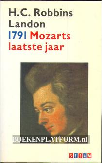 1791 Mozarts laatst jaar