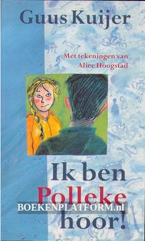 2001 Ik ben Polleke hoor!