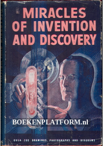 Miracles of Invention and Discovery