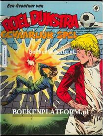 Roel Dijkstra, Gevaarlijk spel
