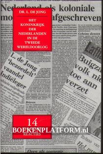Het koninkrijk der Nederlanden in de Tweede Wereldoorlog 14**
