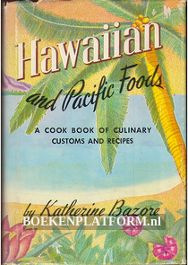 Hawaiian and Pacific Foods