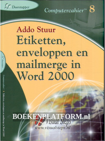 Etiketten, enveloppen en mailmerge in Word 2000