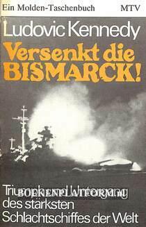 Versenkt die Bismarck!