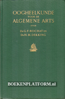 Oogheelkunde voor de Algemene Arts