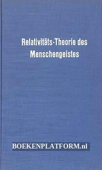 Relativitäts-Theorie des Menschengeistes