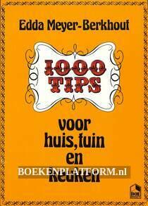 1000 tips voor huis, tuin en keuken