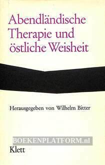 Abendländische Therapie und östliche Weisheit