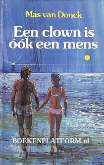 Een clown is ook maar een mens