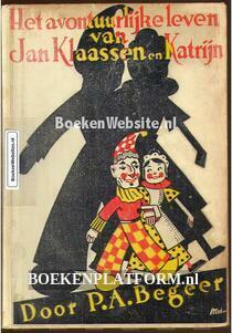 Het avontuurlijke leven van Jan Klaassen en Katrijn